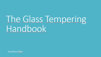 The Glass Tempering Handbook