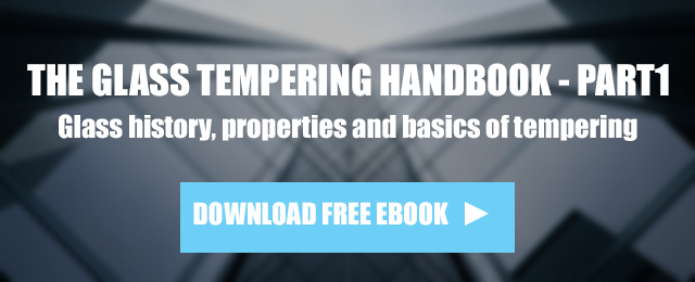 The Glass Tempering Handbook Part 1